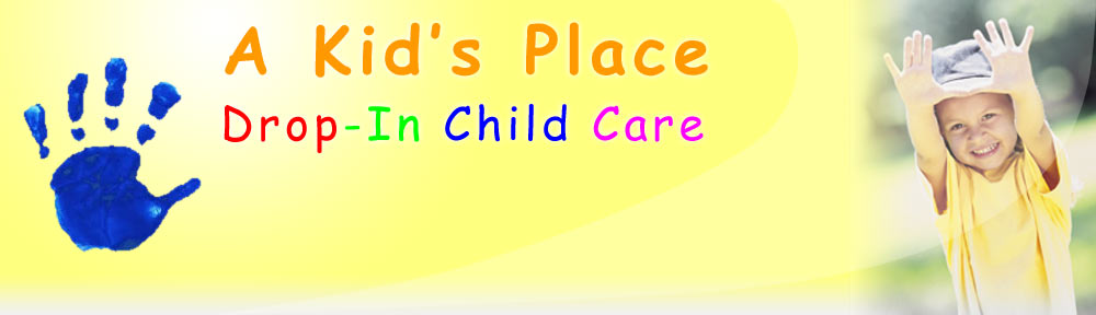 A Kid's Place Drop-In Child Care